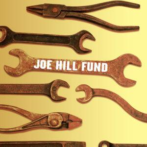 Joe Hill Fund